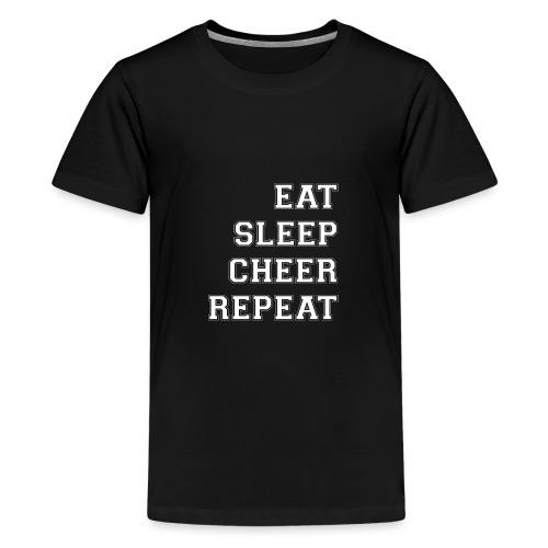 Eat Sleep Cheer Repeat - Teenage Premium T-Shirt