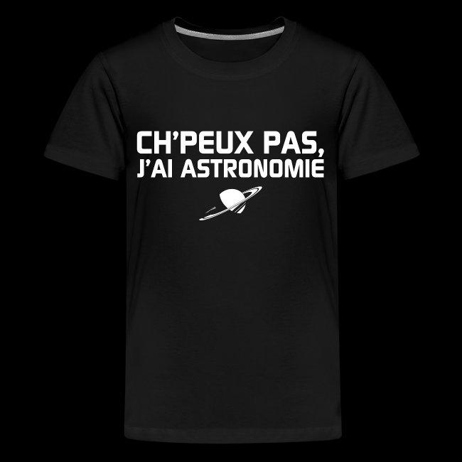 Ch'peux pas, j'ai Astronomie