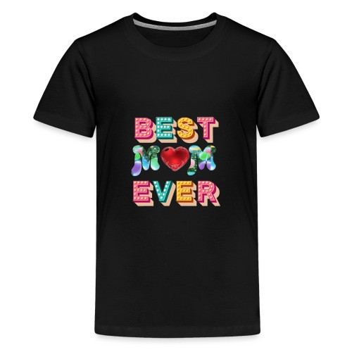 best mom ever5 - Premium-T-shirt tonåring