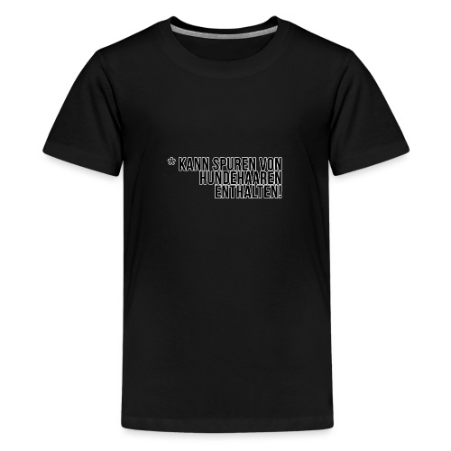 Hundehaar Spuren - Teenager Premium T-Shirt