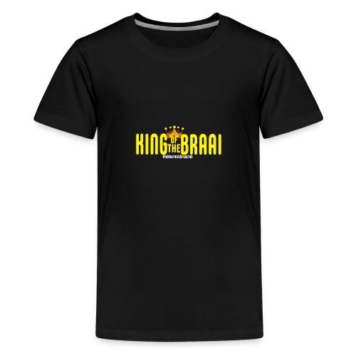 KING OF THE BRAAI - Teenager Premium T-shirt