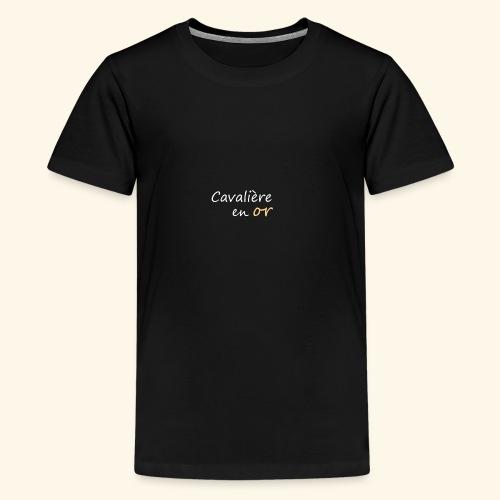 Cavalière en or - T-shirt Premium Ado