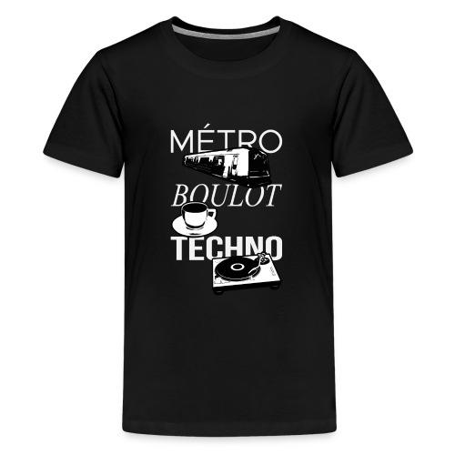 Metro Boulot TECHNO! - T-shirt Premium Ado