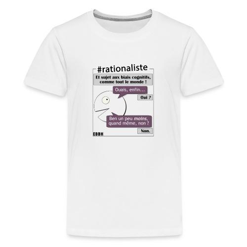 Rationalisme et biais cognitifs - T-shirt Premium Ado
