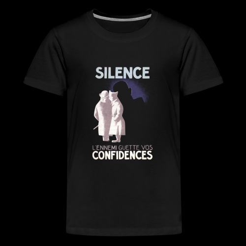 SiLENCE.. on vous écoute! (Style 1) - T-shirt Premium Ado