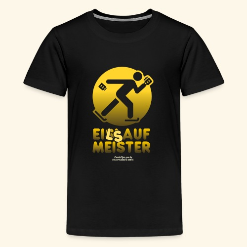 Apres Ski Party Design Eilsaufmeister - Teenager Premium T-Shirt