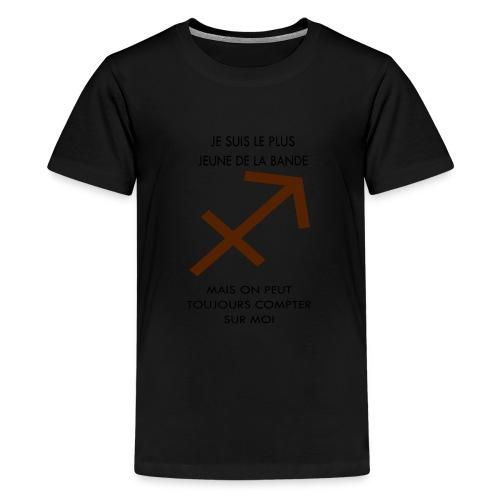 Sagittaire - je suis le plus jeune de la bande mai - T-shirt Premium Ado
