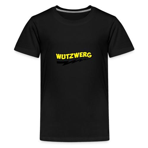 Wutzwerg - Teenager Premium T-Shirt
