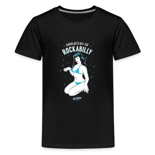 Daughters of Rockabilly - T-shirt Premium Ado