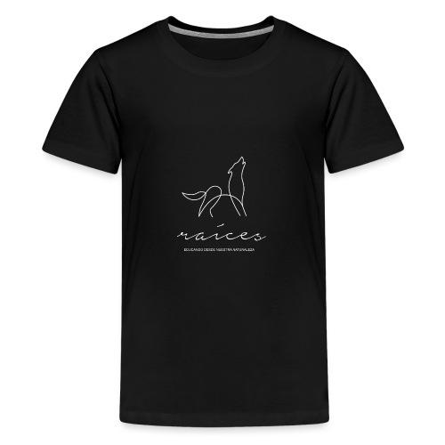 educando desde nuestra naturaleza blanco - Camiseta premium adolescente