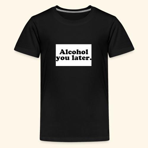 Alcool - T-shirt Premium Ado