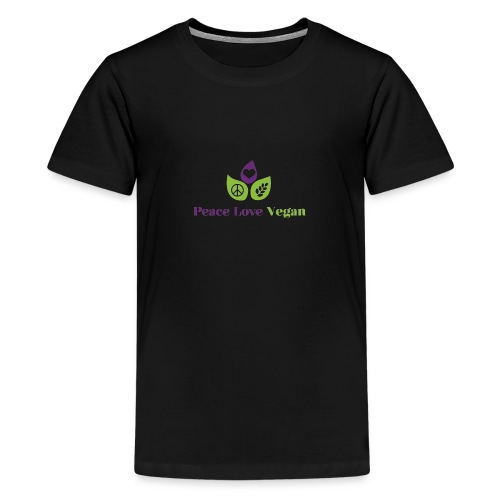 Peace Love Vegan - Teenage Premium T-Shirt