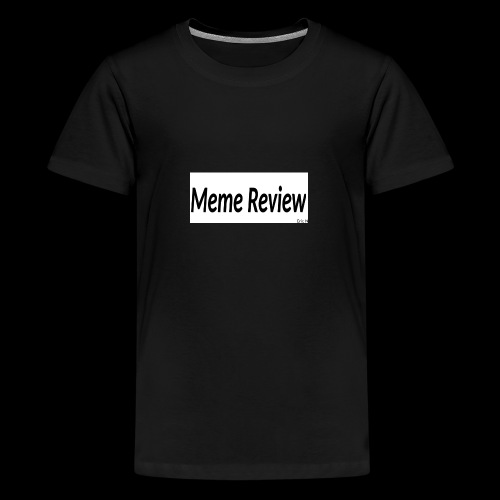 Meme Review - Premium-T-shirt tonåring