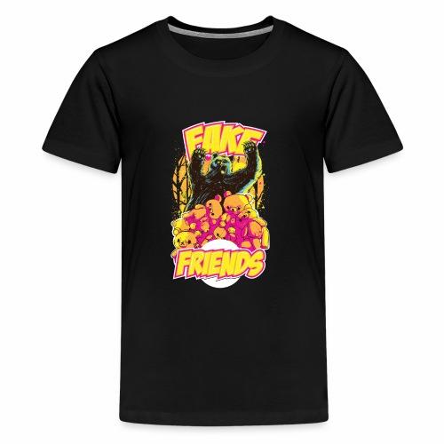 Fake Friends - Teenager Premium T-Shirt