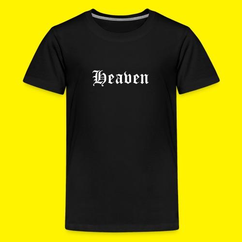 Heaven - Teenage Premium T-Shirt