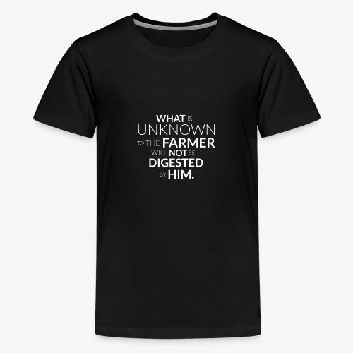 Wos da Bauer net kennt, frisst er net! (eng) - Teenager Premium T-Shirt