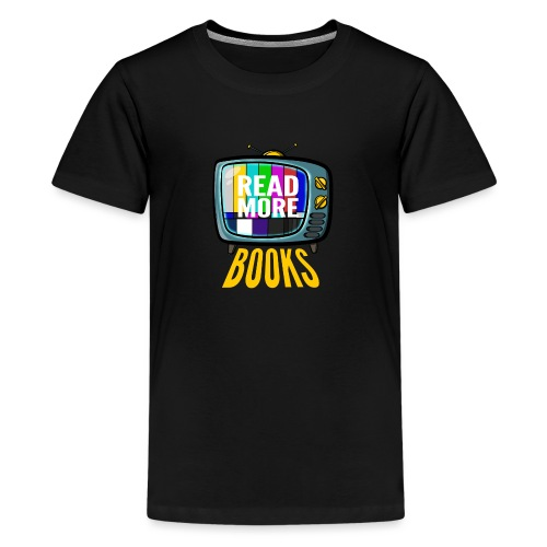 Read more books - Teenager Premium T-Shirt
