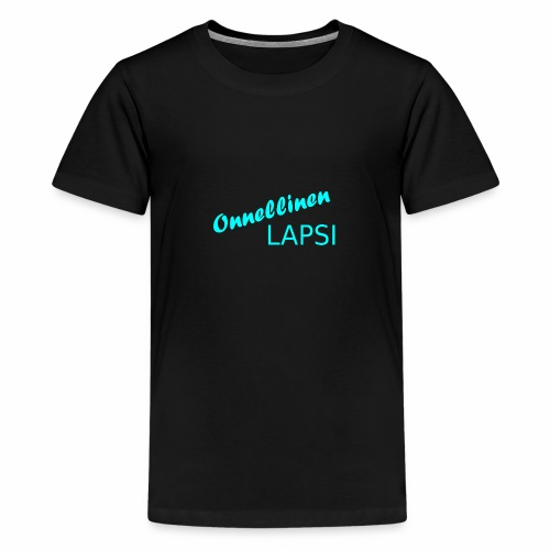 Onnellinen Lapsi - Teinien premium t-paita
