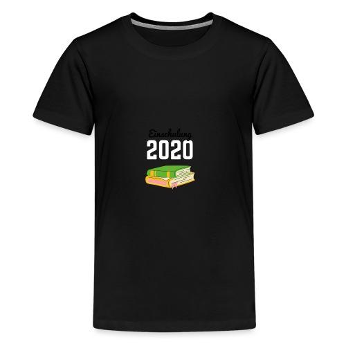 Einschulung 2020 - Teenager Premium T-Shirt