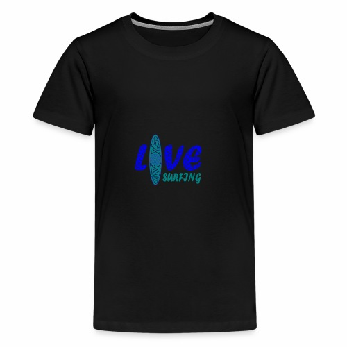 Love Surfing - Teenager Premium T-Shirt