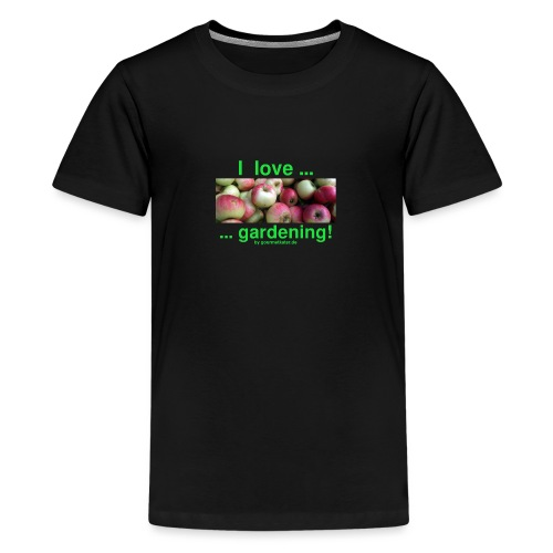 Äpfel - I love gardening! - Teenager Premium T-Shirt