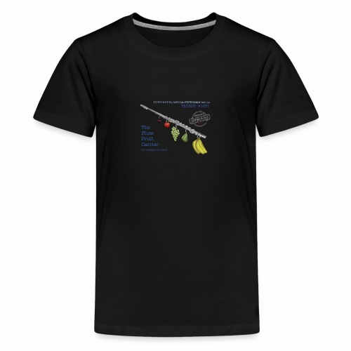 Experimental Musical Instruments - Flute Fruit - Teenage Premium T-Shirt