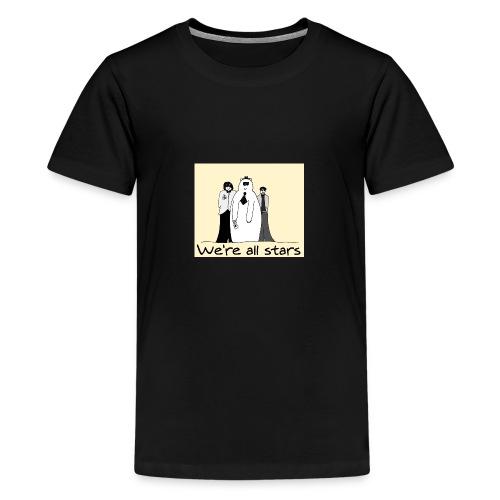 we re all stars - Camiseta premium adolescente