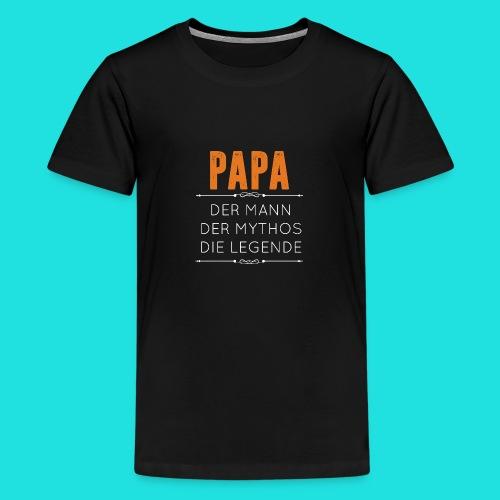 Papa - Teenager Premium T-Shirt