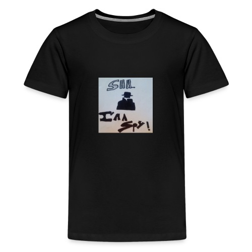 Shhhhhhh... Im a spy - Teenage Premium T-Shirt