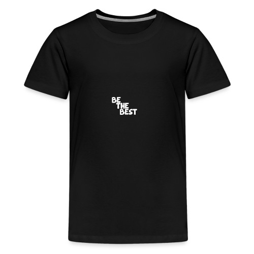 BE THE BEST Men's Track Top - Teenage Premium T-Shirt