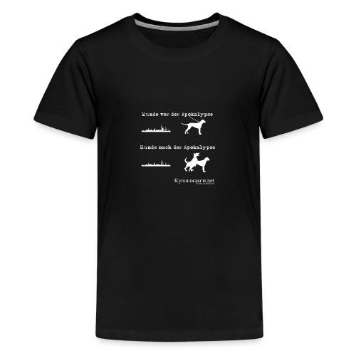 Hunde Apokalypse weiss - Teenager Premium T-Shirt