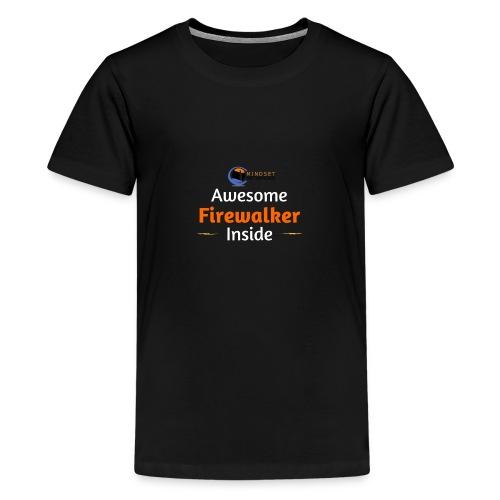 Awesome Firewalker - Teenage Premium T-Shirt