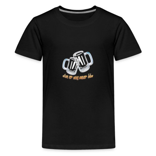 Doe er nog maar een Shirt png - Teenager Premium T-shirt
