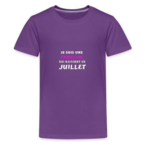 je suis une princesse qui naissent juillet - T-shirt Premium Ado