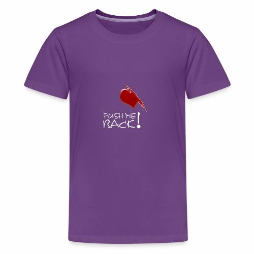 Herzschmerz, Push Me Back, Fake Wunde, Liebe - Teenager Premium T-Shirt