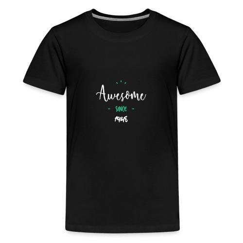 Awesome since 1948- - T-shirt Premium Ado