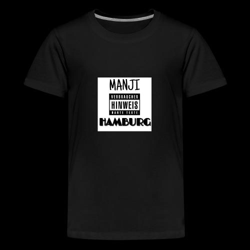 MANJI HAMBURG - Teenager Premium T-Shirt