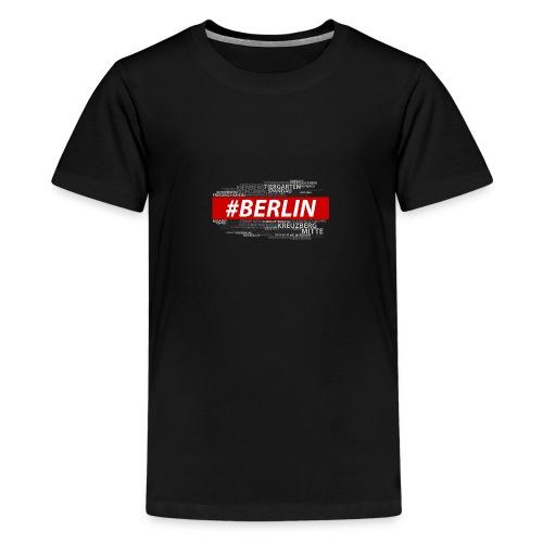 Hashtag Berlin - Teenager Premium T-Shirt