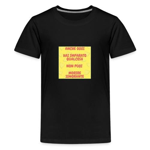 Frase motivazionale - Maglietta Premium per ragazzi