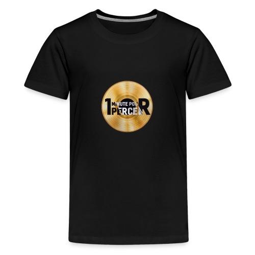 1 MINUTE POUR PERCER OFFICIEL - T-shirt Premium Ado