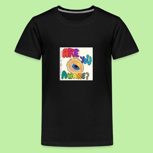 Are you awake? Surreal eye - Teenage Premium T-Shirt