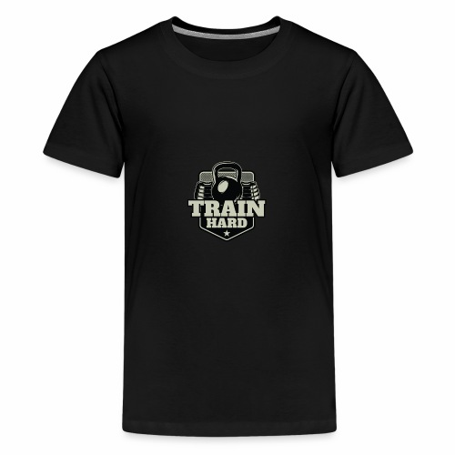 Train Hard - Teenager Premium T-Shirt
