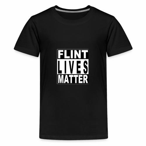 Flint Lives Matter - Teenager Premium T-Shirt