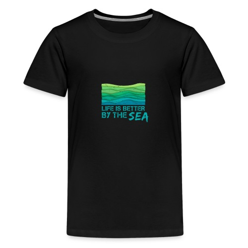 Life is better by the sea - Meeresliebhaber - Teenager Premium T-Shirt