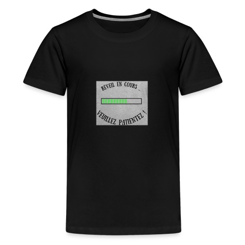 Réveil en cours ! - T-shirt Premium Ado