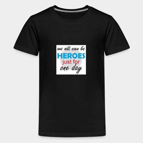 GHB Jeder kann ein Held sein 190320182w - Teenager Premium T-Shirt