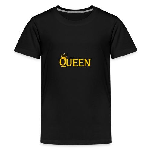I'm just the Queen - T-shirt Premium Ado
