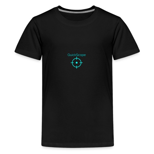 QuickScope - Teenage Premium T-Shirt