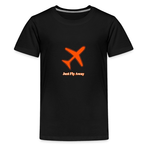 Just Fly Away - Teenage Premium T-Shirt