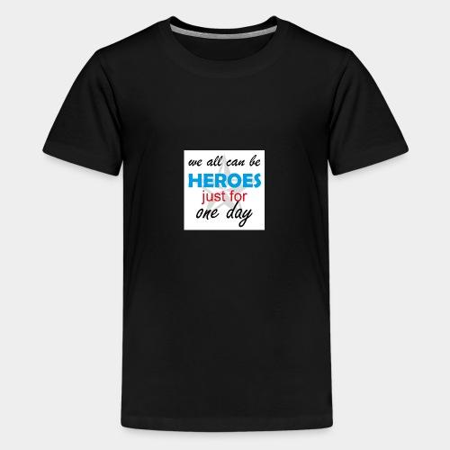 GHB Jeder kann ein Held sein 190320183w - Teenager Premium T-Shirt
